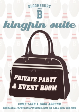 Kingpin Suite flyer (Bloomsbury Lanes)